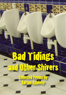 Bad Tidings and Other Shivers (Paperback)