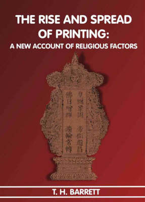 The Rise and Spread of Printing: A New Account of Religious Factors (Paperback)