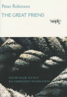The Great Friend: And Other Translated Poems (Paperback)