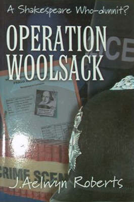 Operation Woolsack: A Shakespeare Who-dunnit? (Paperback)