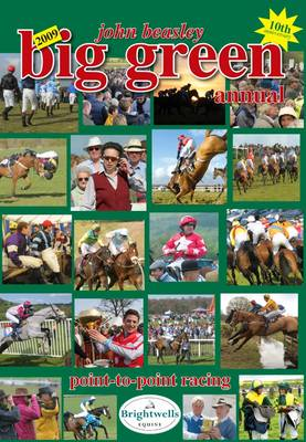 Big Green Annual 2009: Book of Point-to-point Racing (Hardback)