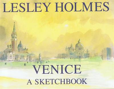 Venice: A Sketch Book (Hardback)