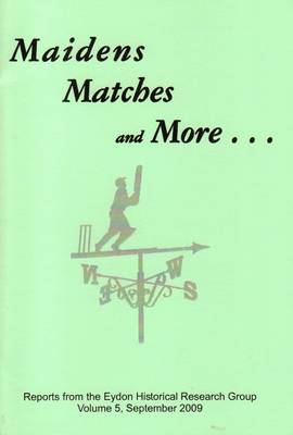 Maidens, Matches and More (Paperback)