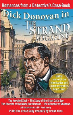 Romances from a Detective's Case-book: Dick Donovan in the Strand Magazine - Dick Donovan Library S. (Paperback)
