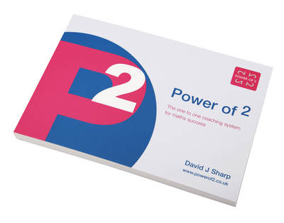 Power of 2: The One to One Coaching System for Maths Success (Paperback)