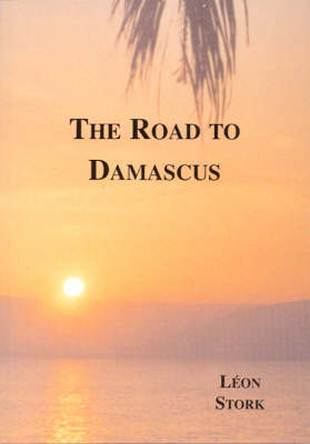 The Road to Damascus (Paperback)