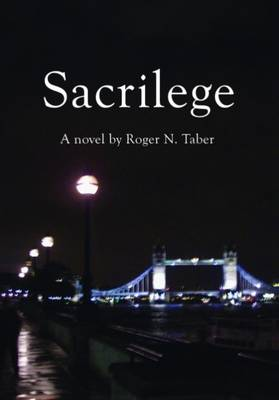 Sacrilege: A Novel (Paperback)