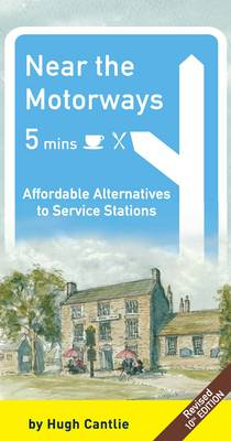 Near the Motorways: Affordable Alternatives to Service Stations (Paperback)