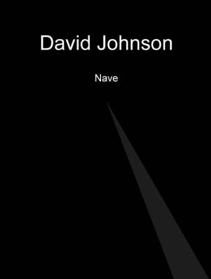 David Johnson - Nave: Reality and Depth (Paperback)