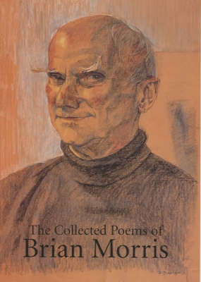 The Collected Poems of Brian Morris (Hardback)