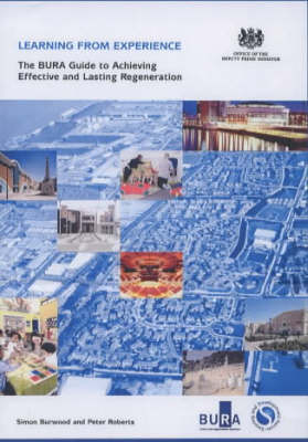 Learning from Experience: The BURA Guide to Achieving Effective and Lasting Regeneration (Paperback)