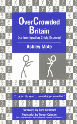OverCrowded Britain: Our Immigration Crisis Exposed (Paperback)