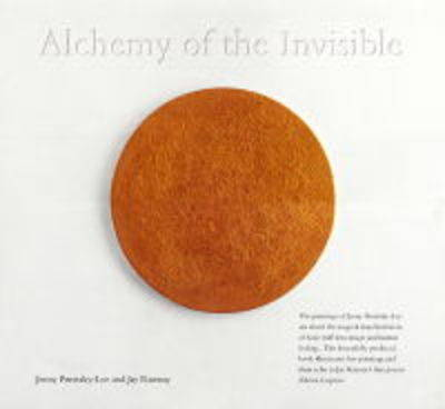Alchemy of the Invisible (Hardback)