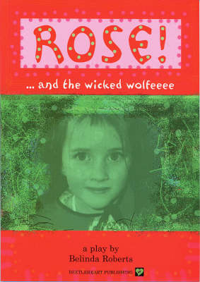 Rose! and the Wicked Wolfeeee (Paperback)