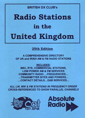 Radio Stations in the United Kingdom: A Guide to UK and Irish Domestic Radio Stations (Paperback)