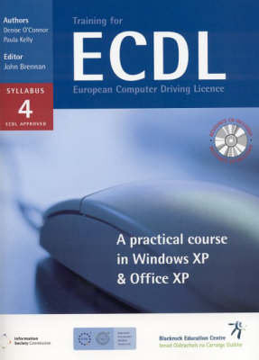 Training for ECDL: A Practical Course in Windows XP and Office XP (Spiral bound)