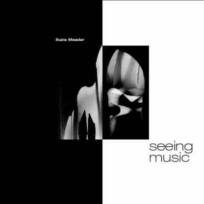 Seeing Music (Paperback)