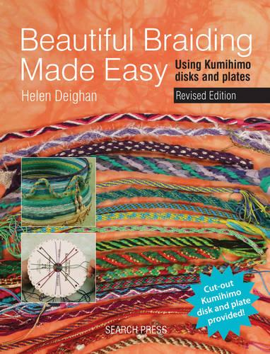 Beautiful Braiding Made Easy: Using Kumihimo Disks and Plates (Paperback)