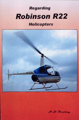 Regarding Robinson R22 Helicopters (Paperback)