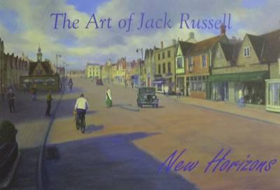 The Art of Jack Russell: New Horizons (Hardback)