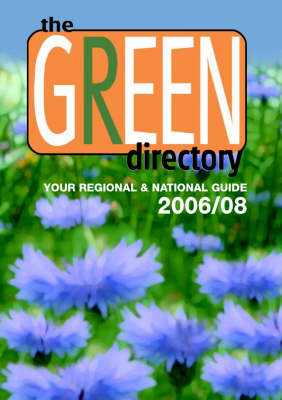 The Green Directory 2006-2008: Your Regional and National Guide (Paperback)