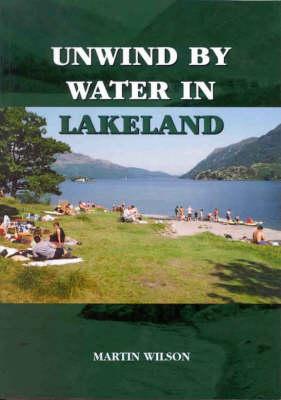 Unwind by Water in Lakeland (Paperback)