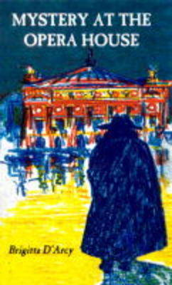 Mystery at the Opera House (Paperback)