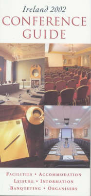 Ireland Conference Guide 2002 (Paperback)