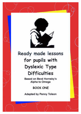 Ready Made Lessons for Pupils with Dyslexic Type Difficulties (Spiral bound)
