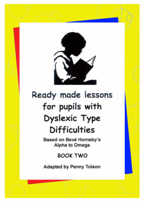 Ready Made Lessons for Pupils with Dyslexic Type Difficulties: Bk. 2 (Spiral bound)
