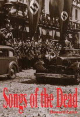 Songs of the Dead (Paperback)
