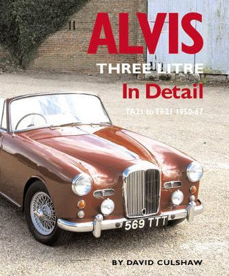 Alvis Three Litre in Detail 1950-67 - In Detail (Herridge & Sons) 3 (Hardback)