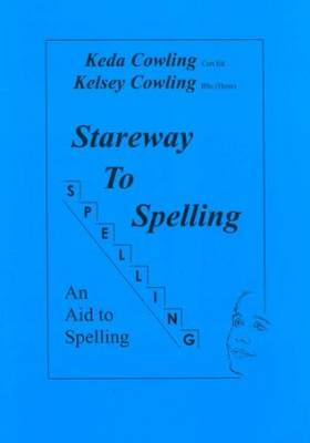 Stareway to Spelling: A Manual for Reading and Spelling High Frequency Words (Paperback)