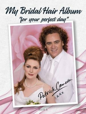 My Bridal Hair Album: Bk. 6: For Your Perfect Day (Hardback)