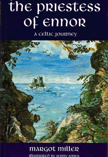 The Priestess of Ennor: A Celtic Journey (Paperback)