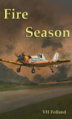 Fire Season (Paperback)