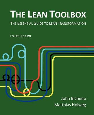 The Lean Toolbox: The Essential Guide to Lean Transformation (Paperback)