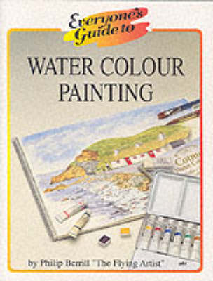 Everyone's Guide to Water Colour Painting (Paperback)