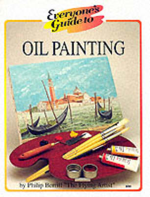 Everyone's Guide to Oil Painting (Paperback)