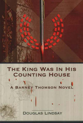 The King Was in His Counting House: A Barney Thomson Novel (Paperback)