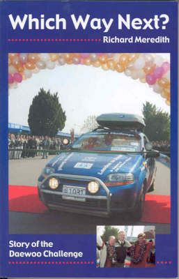 Which Way Next?: Story of the Daewoo Challenge (Paperback)