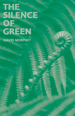 The Silence of Green (Paperback)
