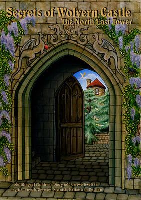 Secrets of Wolvern Castle: The North East Tower (Hardback)