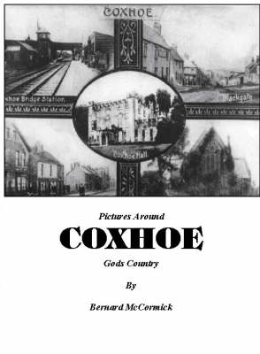 Pictures Around Coxhoe: Gods Country (Paperback)