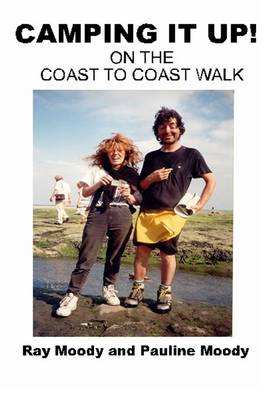 Camping it Up!: On the Coast to Coast Walk (Paperback)