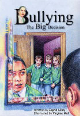 Bullying: The Big Decision (Paperback)