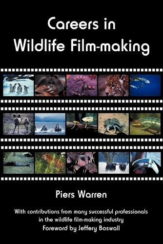 Careers in Wildlife Film-making (Paperback)
