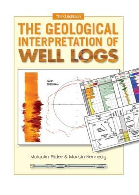 The Geological Interpretation of Well Logs (Paperback)