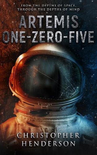 Artemis One-Zero-Five: A horror/science-fiction novel (Paperback)