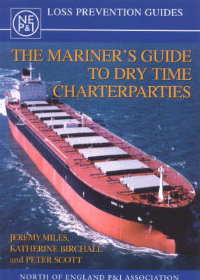 The Mariner's Guide to Dry Time Charterparties (Paperback)